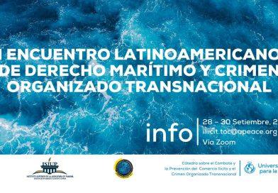 I Encuentro Académico Latinoamericano de Derecho Marítimo y Crimen Organizado Transnacional